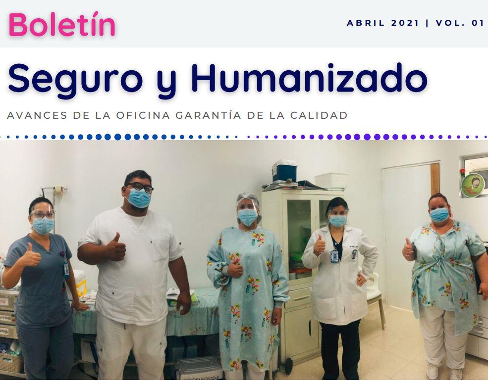 Boletín Seguro y Humanizado - Abril 2021 - Volumen 01